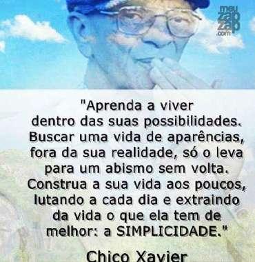 Meu Zapzap Imagens Chico Xavier Reflexão Para Whatsapp E Facebook